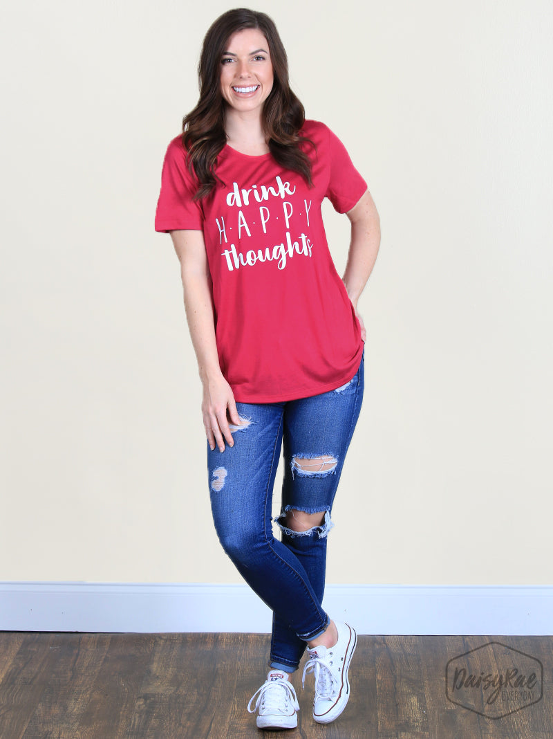 Drink Happy thoughts tee