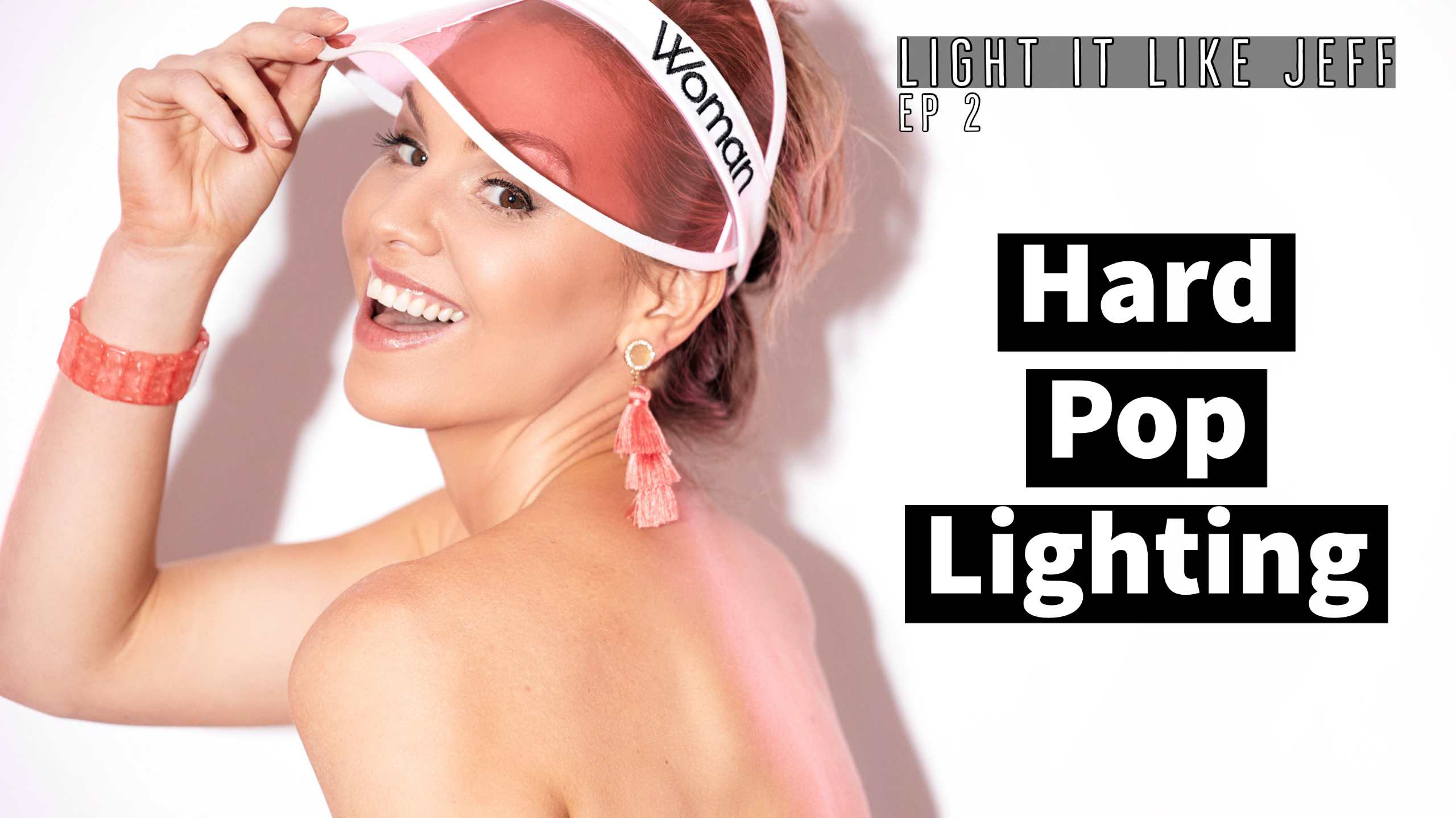 Light it like Jeff: Hard Pop Photography Lighting | EP 2