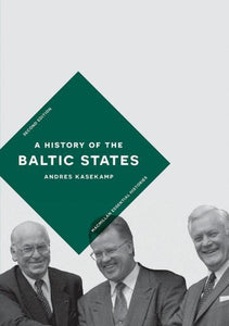 A History of the Baltic States