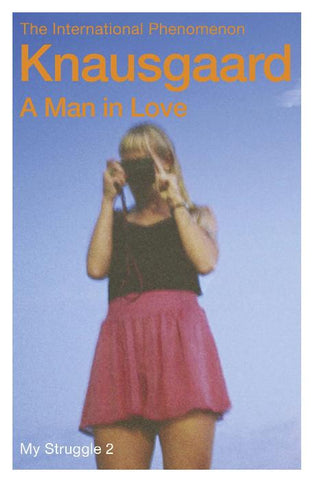 A Man in Love: My Struggle, Book Two