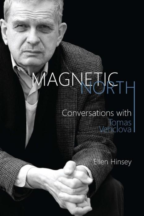 Magnetic North: Conversations with Tomas Venclova