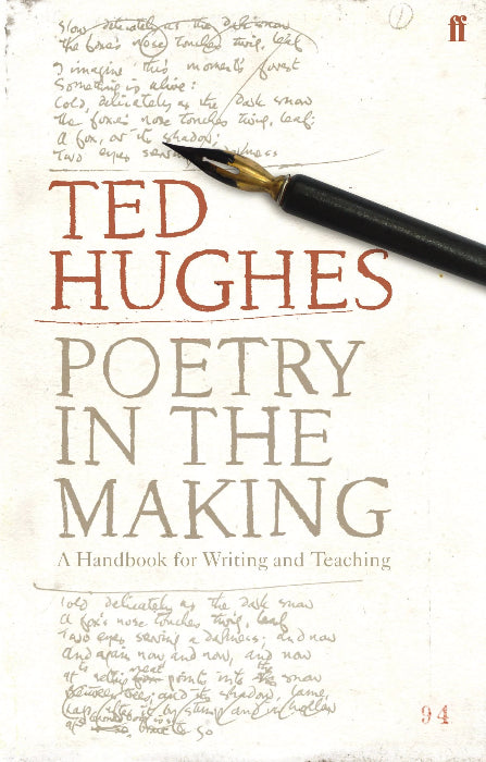 Poetry in the Making: A Handbook for Writing and Teaching