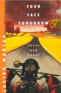 Your Face Tomorrow, vol. 1: Fever and Spear