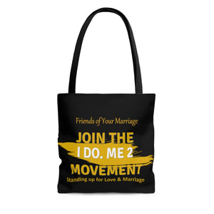 I Do Me 2 AOP Tote Bag JOIN THE MOVEMENT