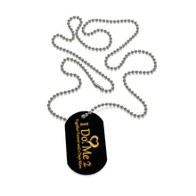 I Do Me 2 blk/gld Dog Tag