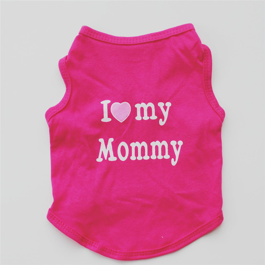 I Love My Daddy Mommy Pets Clothes T-shirt Coat Outfit Dogs Clothes Pet Puppy Clothing Costume