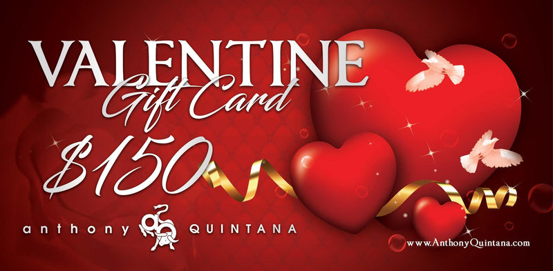 Valentine Gift E-Card AnthonyQuintana.com - AnthonyQuintana.com