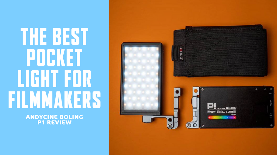 The Best Pocket Light for Filmmakers - Andycine Boling P1 Review