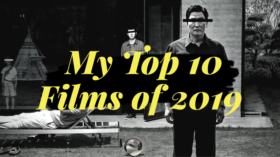 My Top 10 Films of 2019