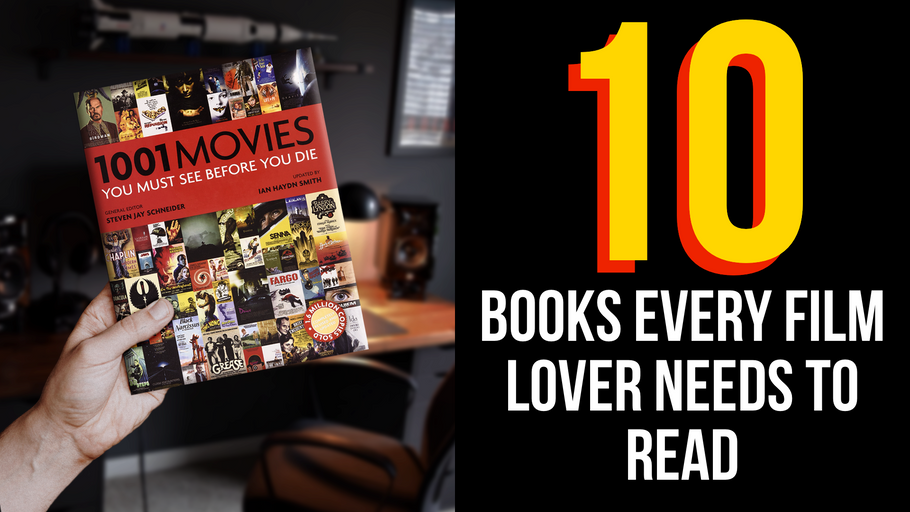 10 Books EVERY Film Lover Needs to Read