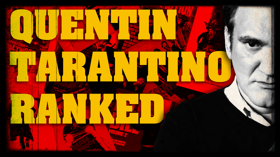 Quentin Tarantino's Films Ranked From Best to Worst