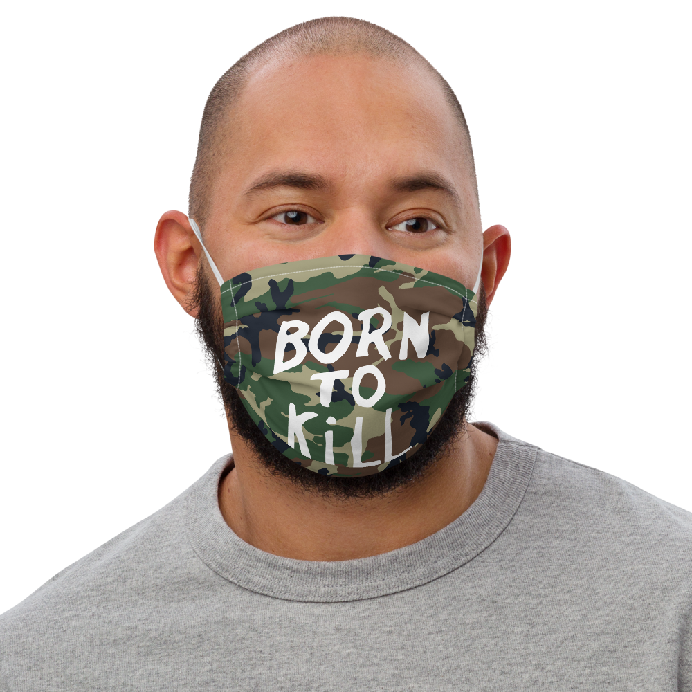 Born to Kill Face Mask