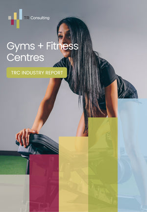 Industry Report - Gyms and Fitness Centres