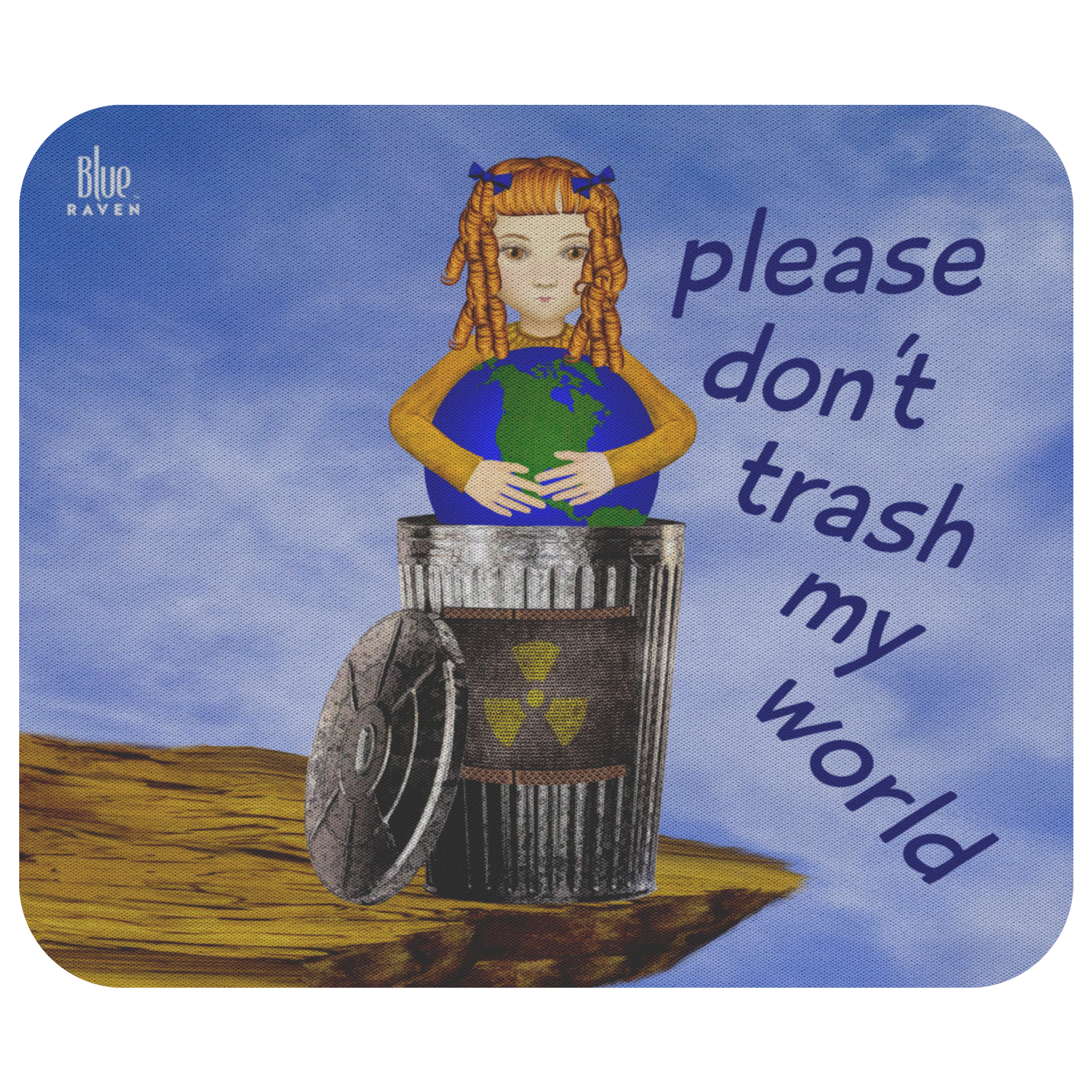 don't trash my world - mouse pad