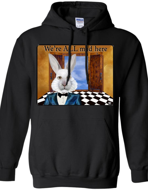 we're all mad here - Adult Hoodie