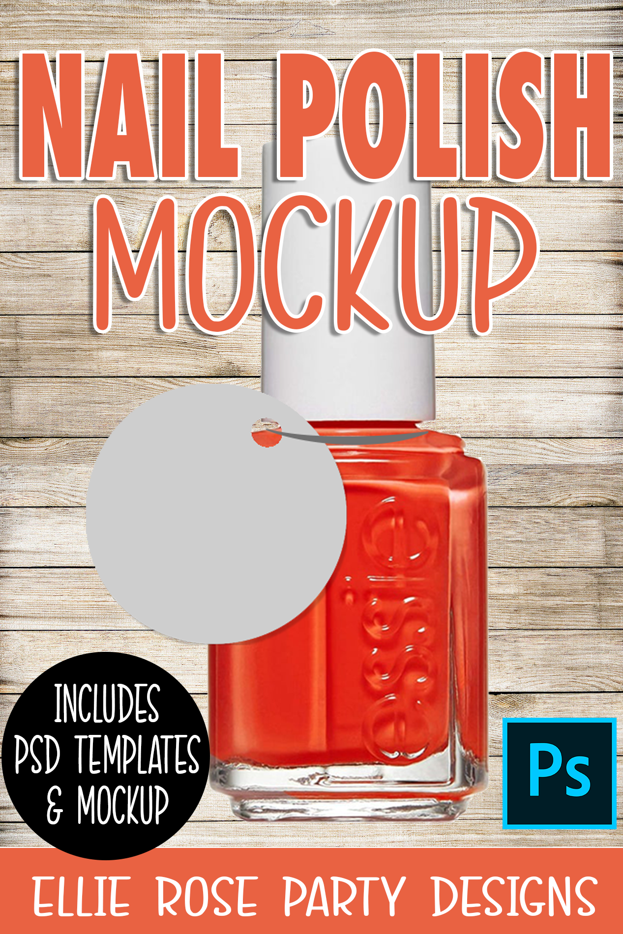 Nail Polish Favor Tag Mockup and Template ** Photoshop Users **