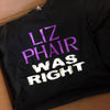 Liz Phair Was Right T-Shirt