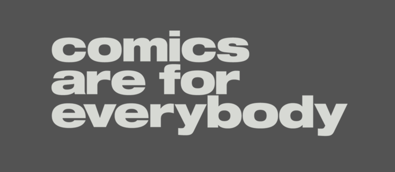 Comics Are For Everybody Shirt