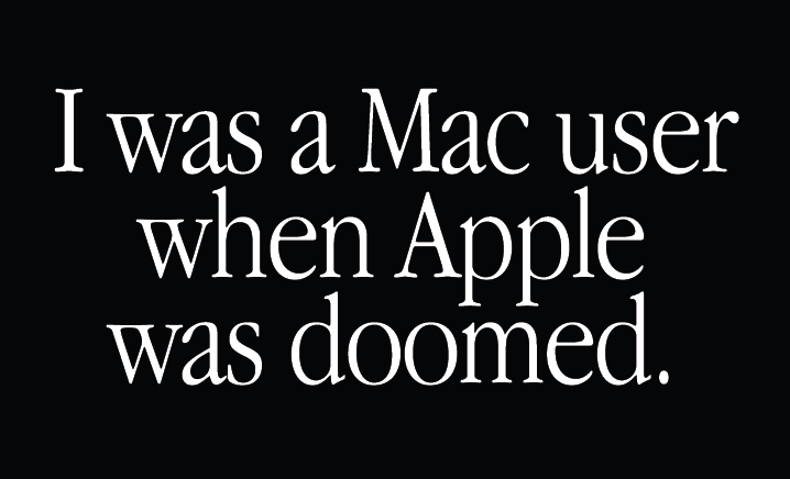 """I was a Mac user when Apple was doomed."" shirt"