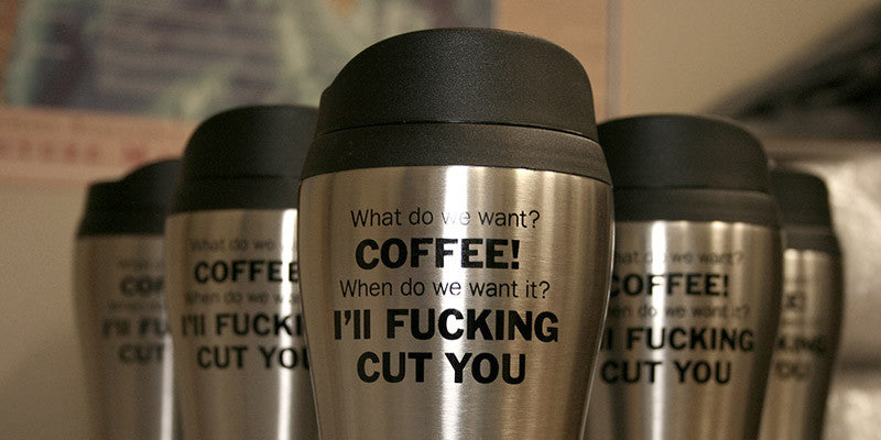 Fucking Coffee Travel Mug