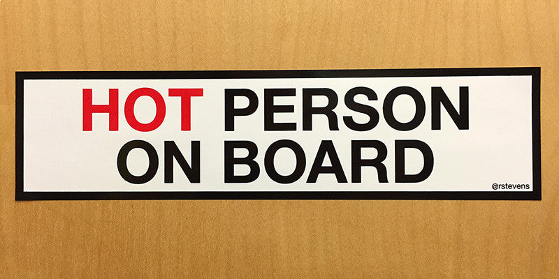 HOT PERSON ON BOARD Stickers