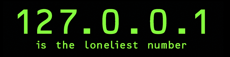127.0.0.1 is the Loneliest Number Shirt
