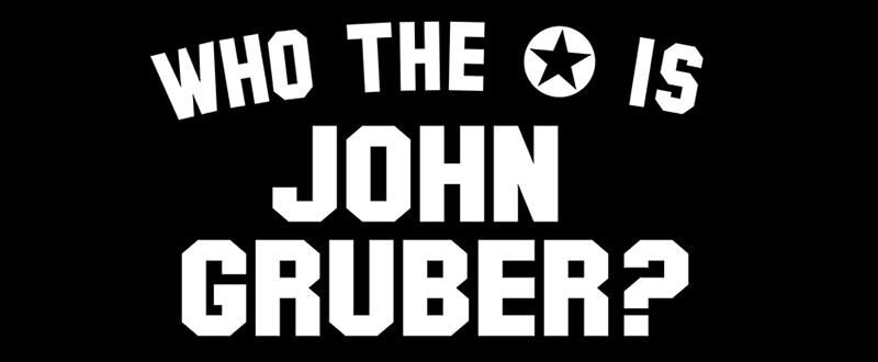 Who the Star is John Gruber Shirt?