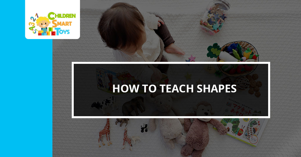 How to Teach Shapes
