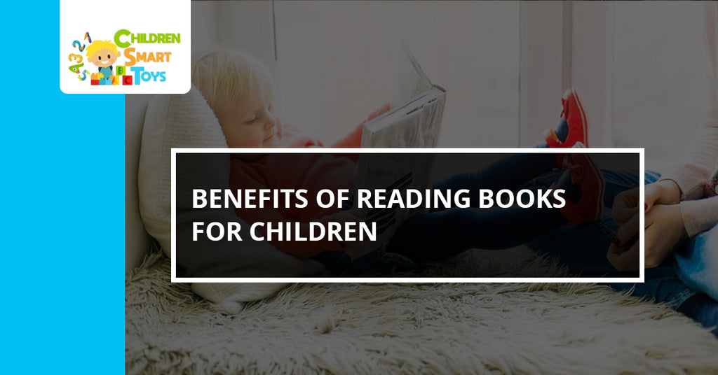 Benefits of Reading Books For Children