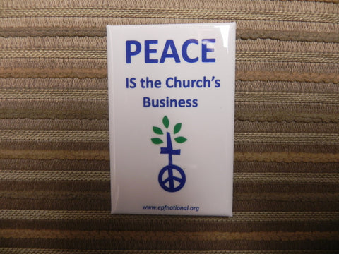 Peace Is the Church's Business Button