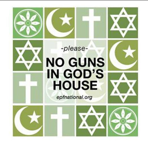 No Guns in God's House sticker