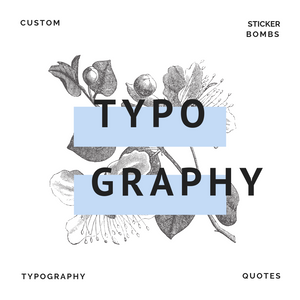 Typography & Quotes