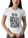 LADIES TRAIN LIKE A BEAST T-SHIRT