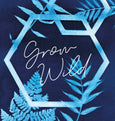 Grow Wild cyanotype wall art print made in Cornwall by Paper Birch