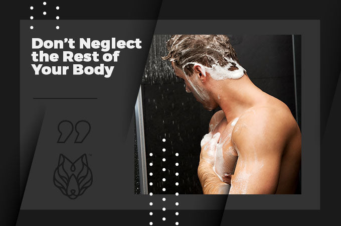 Don't Neglect the Rest of Your Body