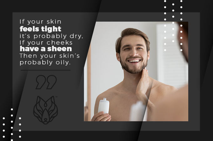 Dry or Oily skin