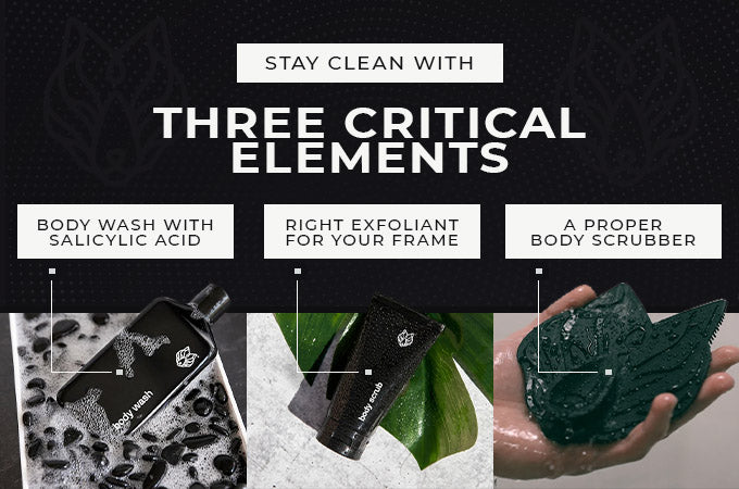 stay clean with 3 critical elements