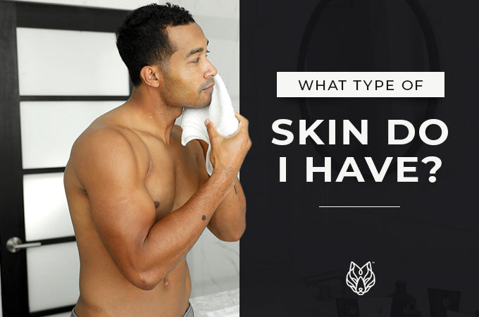 What Type of Skin Do I Have