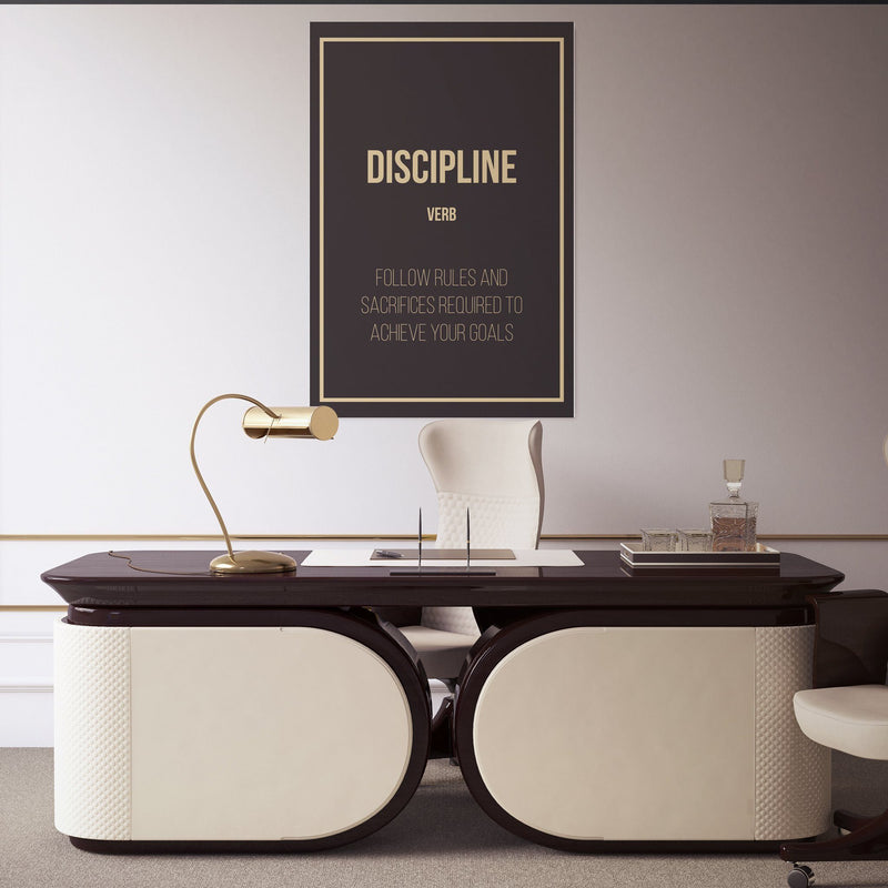 Discipline - definition Discipline - definition  hanging in an office
