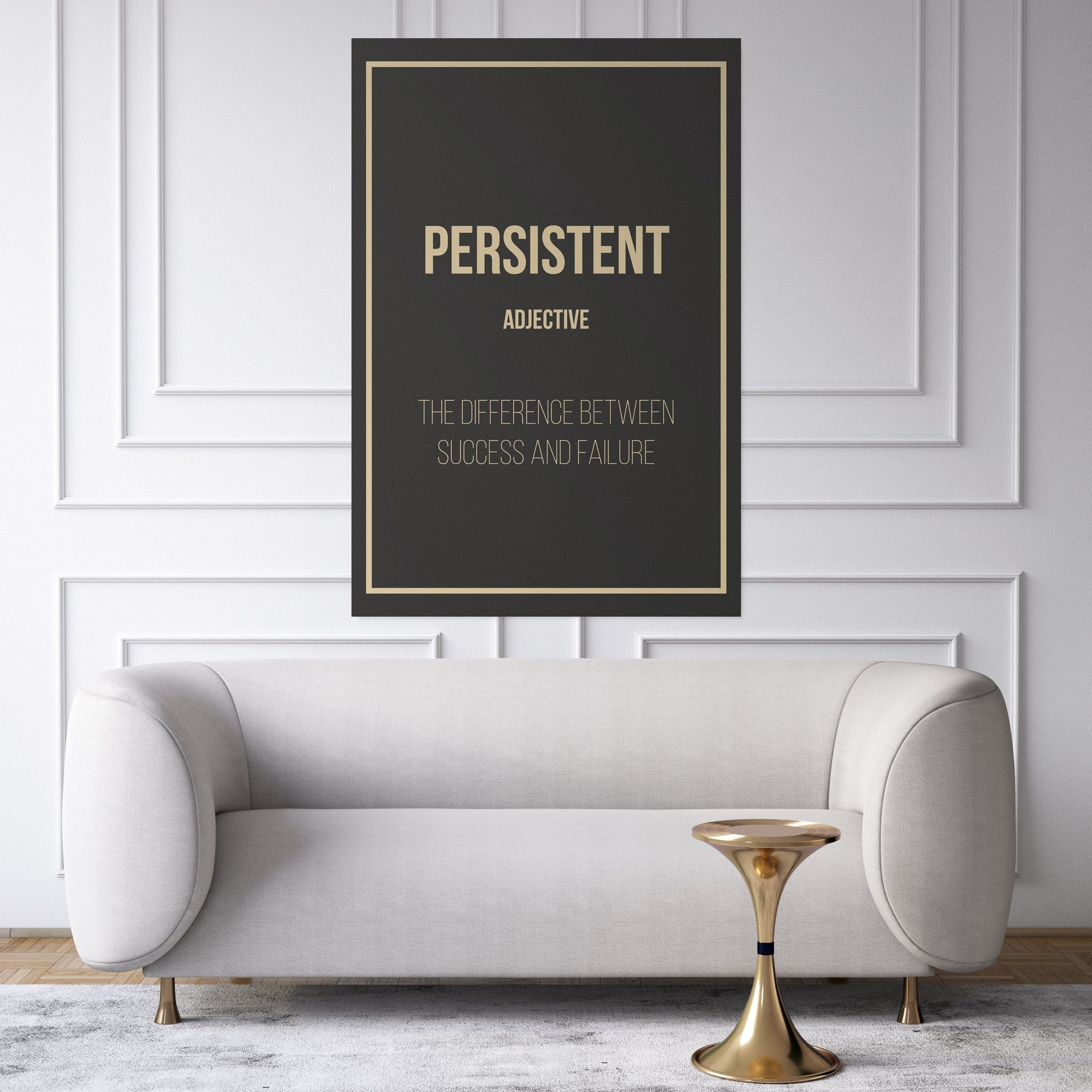 Persistent- definition entrepreneur for the living room