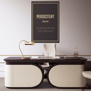 Persistent- definition entrepreneur for the office