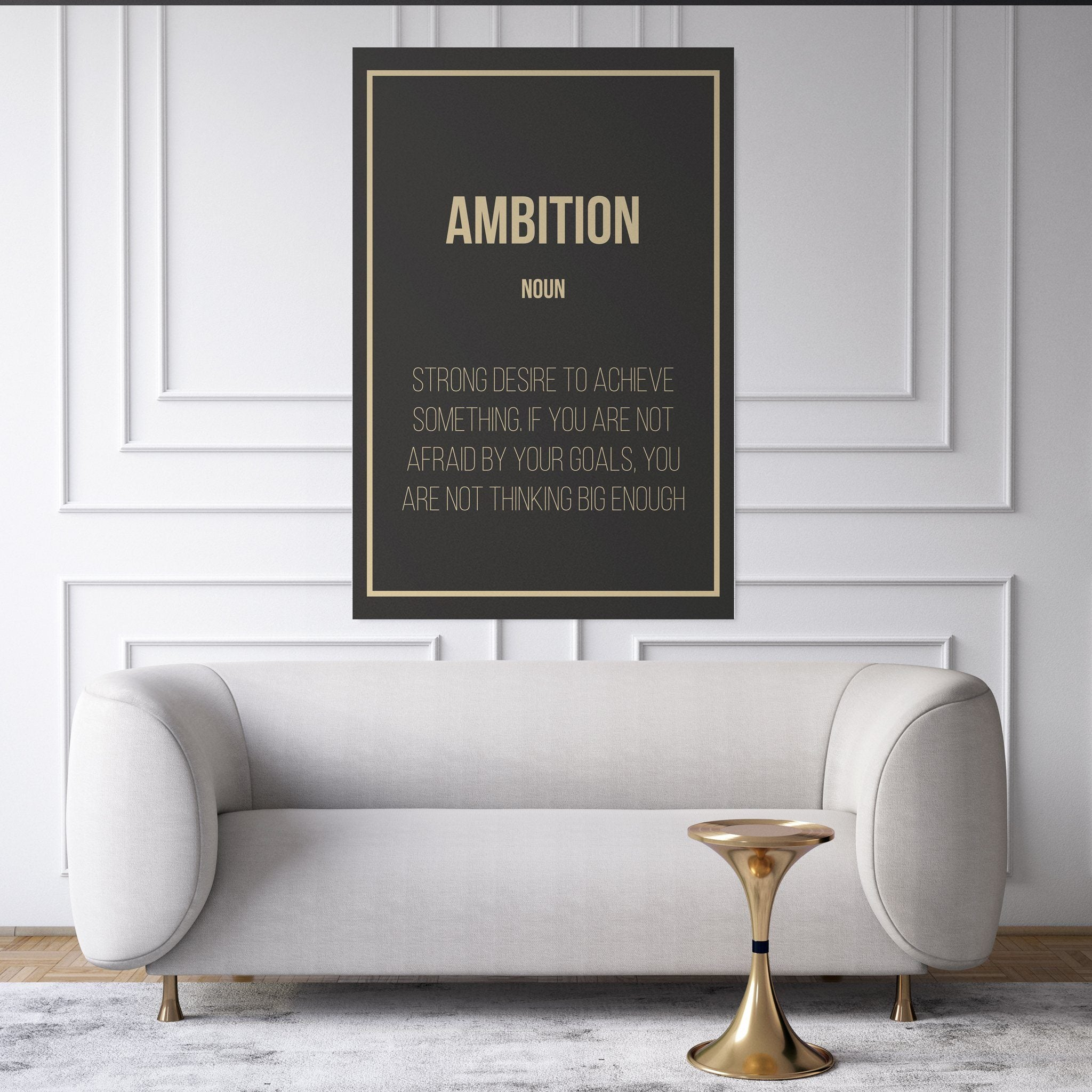 Ambition - Definition entrepreneur hanging in a living room