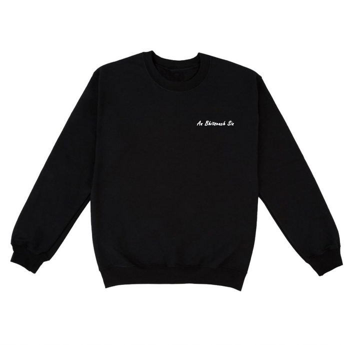 An Bhitseach Sin / That Bitch: Sweatshirt - Beanantees