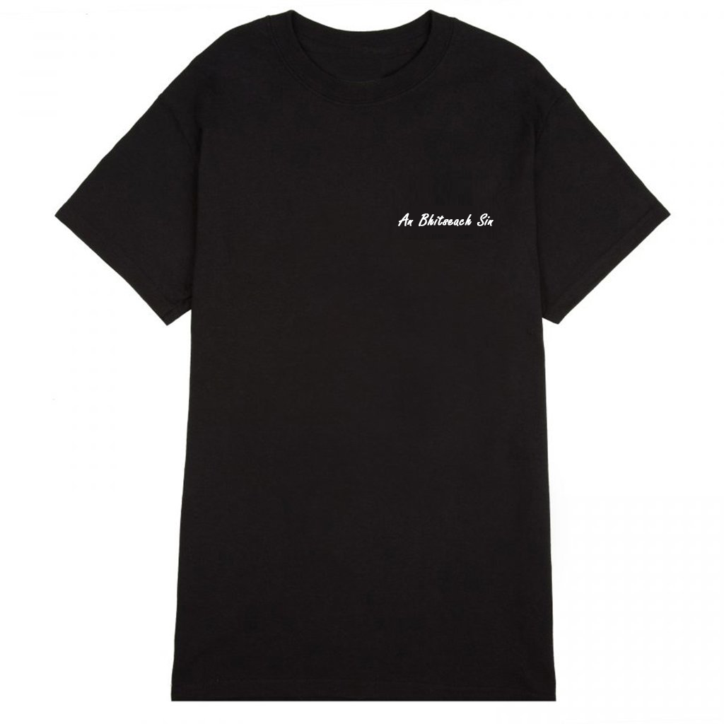 An Bhitseach Sin / That Bitch : Organic Cotton Tee - Beanantees