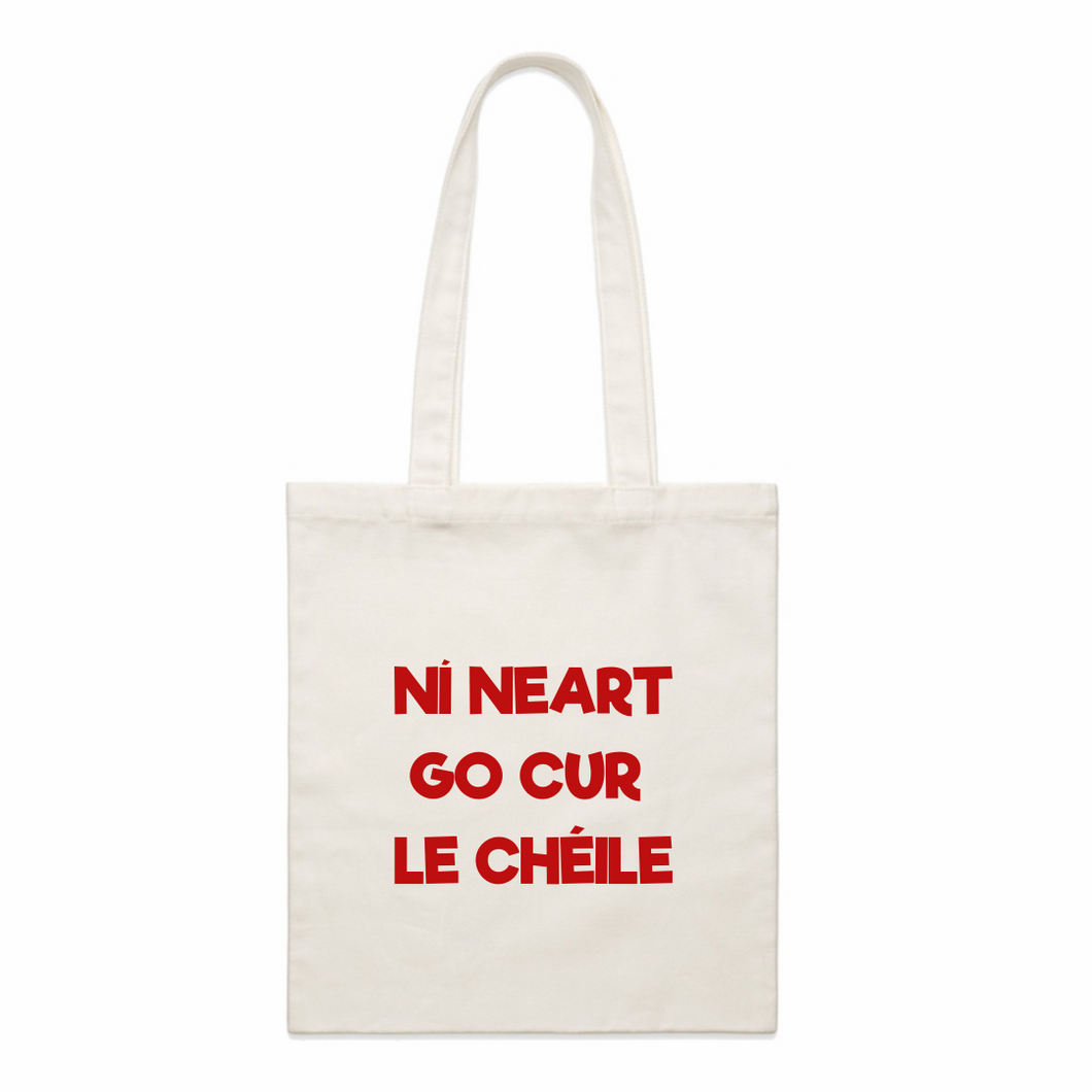 Ní neart go cur le chéile/There is no strength without unity: Organic Cotton Tote Bag