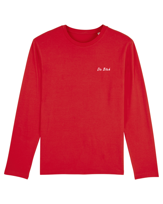 Dia Bitch / Hey Bitch: Organic Cotton Long Sleeved Tee - Beanantees