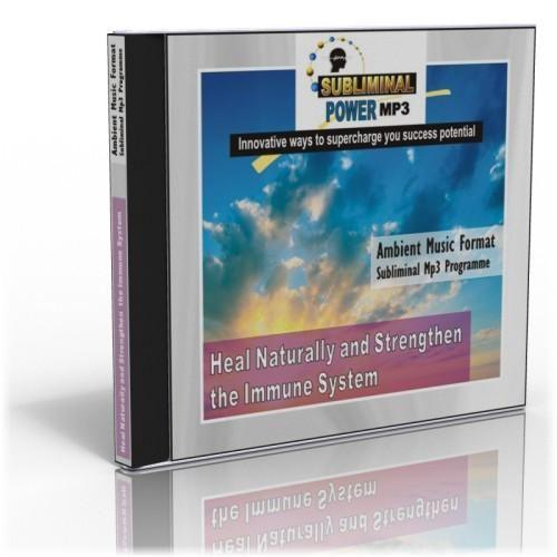 Heal Naturally and Strengthen the Immune System Subliminal Mp3