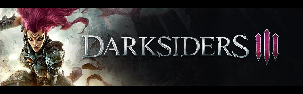 Darksiders 3 - Review Round Up - A Mixed Bag