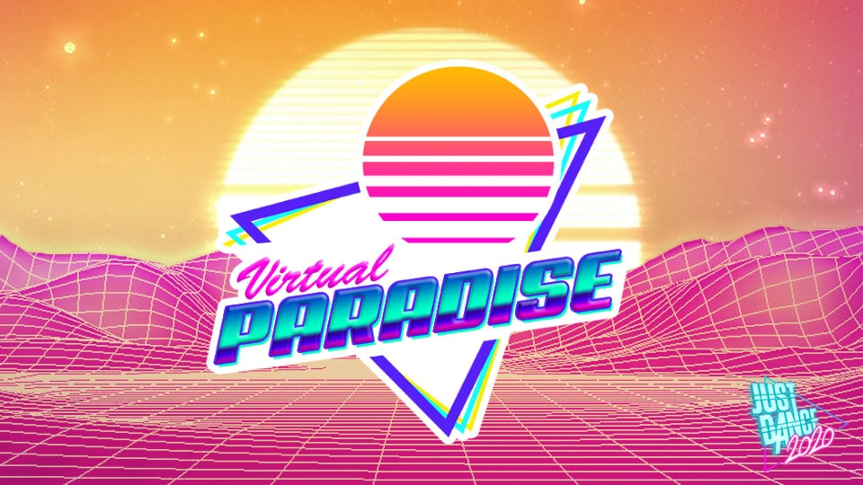 JUST DANCE 2020 INVITES YOU TO IT'S VIRTUAL PARADISE!
