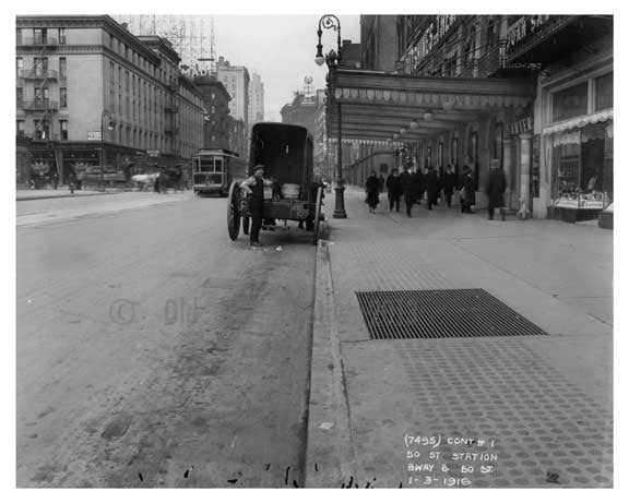 50th Street Station 50th Street & Broadway - Midtown -  Manhattan 1916 Old Vintage Photos and Images